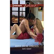 Amor entre viñedos (Love in Vineyards) by Hardy, Kate, 9780373516070