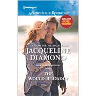 The Would-Be Daddy My Funny Valentine by Diamond, Jacqueline; Macomber, Debbie, 9780373756070