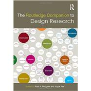 The Routledge Companion to Design Research by Rodgers; Paul, 9780415706070