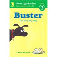 Buster the Very Shy Dog by Bechtold, Lisze, 9780544336070