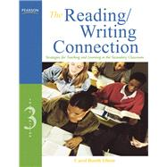 The Reading/Writing Connection Strategies for Teaching and Learning in the Secondary Classroom by Olson, Carol Booth, 9780137056071