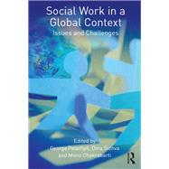 Social Work in a Global Context: Issues and Challenges by Palattiyil; George, 9780415536073