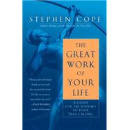 The Great Work of Your Life by COPE, STEPHEN, 9780553386073
