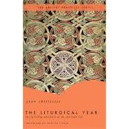 The Liturgical Year by Unknown, 9780849946073