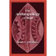 The Anthropology of War at Biggerbooks.com