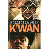 Road Dawgz by K'WAN, 9781601626073