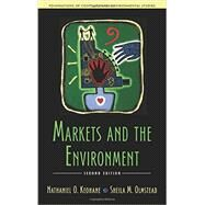 Markets and the Environment by Keohane, Nathaniel O.; Olmstead, Sheila M., 9781610916073