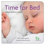 Time for Bed by McDougall, Carol; Laramee-Jones, Shanda, 9781771086073