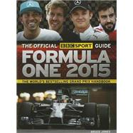 The Official BBC Sport Guide: Formula One 2015 by Jones, Bruce, 9781780976075