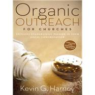 Organic Outreach for Churches by Harney, Kevin G., 9780310566076