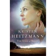 Still of Night, The by Heitzmann, Kristen, 9780764226076
