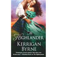 The Highlander by Byrne, Kerrigan, 9781250076076