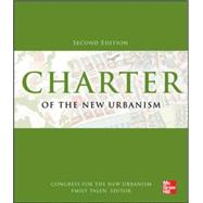 Charter of the New Urbanism, 2nd Edition by Congress for the New Urbanism; Talen, Emily, 9780071806077