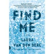 Find Me A Novel by van den Berg, Laura, 9780374536077