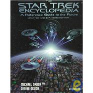 The Star Trek Encyclopedia: A Reference Guide to the Future by Okuda, Michael; Okuda, Denise; Drexler, Doug; Clark, Margaret, 9780671536077