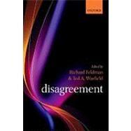 Disagreement by Feldman, Richard; Warfield, Ted A., 9780199226078