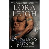 Stygian's Honor by Leigh, Lora, 9780425246078