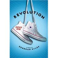 Revolution (The Sixties Trilogy #2) by Wiles, Deborah, 9780545106078