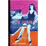 Sor Juana by Stavans, Ilan, 9780816536078