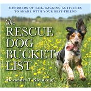 The Rescue Dog Bucket List by Cider Mill Press, 9781604336078