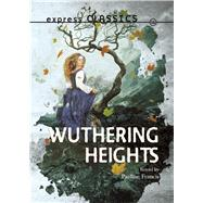Wuthering Heights by Francis, Pauline (RTL), 9781783226078
