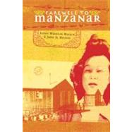Farewell to Manzanar by HOUSTON, JEANNEHOUSTON, JAMES D., 9780307976079