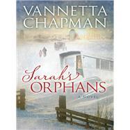 Sarah's Orphans by Chapman, Vannetta, 9780736956079