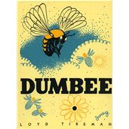 Dumbee by Tireman, Loyd S.; Yrisarri, Evelyn (ADP); Douglass, Ralph, 9780826356079