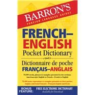 Barron's French-english Pocket Dictionary: 70,000 Words, Phrases & Examples Presented in Two Sections: American Style English to French -- French to English by Dischler, Majka, 9781438006079