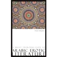 Brief Introduction to Arabic Erotic Literature by Al-Bagdadi, Nadia, 9780863566080
