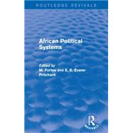 African Political Systems by Fortes; M., 9781138926080