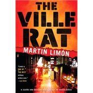 The Ville Rat by LIMON, MARTIN, 9781616956080