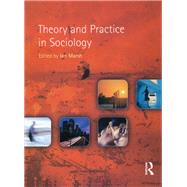 Theory and Practice in Sociology by Marsh; Ian, 9781138836082