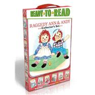 Raggedy Ann & Andy Collector's Set by Hall, Patricia; Mitter, Kathryn, 9781481446082