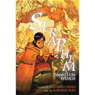 Seraphim: 266613336 Wings by OSHII, MAMORUKON, SATOSHI, 9781616556082