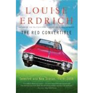 The Red Convertible by Erdrich, Louise, 9780061536083