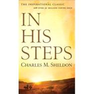 In His Steps by Sheldon, Charles Monroe, 9780800786083