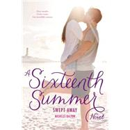Swept Away by Dalton, Michelle, 9781481436083