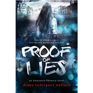 Proof of Lies by Wallach, Diana Rodriguez, 9781633756083