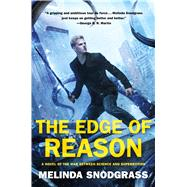 The Edge of Reason by Snodgrass, Melinda, 9780765376084