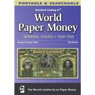 Standard Catalog of World Paper Money - General Issues by Cuhaj, George S.; Michael, Thomas, 9781440216084