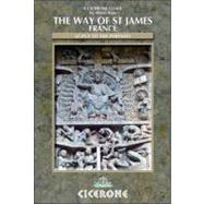 The Way of St James: France, Le Puy to the Pyrenees by Raju, Alison, 9781852846084