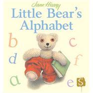 Little Bear's Alphabet by Hissey, Jane, 9781910706084