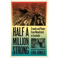 Half a Million Strong by Arnold, Gina, 9781609386085