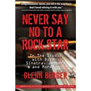 The Schlepper and the Superstar: My 70s Studio Days With Dylan, Sinatra, Jagger, and More by Berger, Glenn, 9781943156085