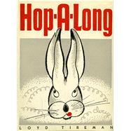 Hop-a-long by Tireman, Loyd; Yrisarri, Evelyn (ADP); Douglas, Ralph, 9780826356086