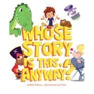 Whose Story Is This, Anyway? by Flaherty, Mike; Vidal, Oriol, 9781454916086