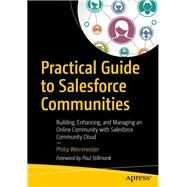Practical Guide to Salesforce Communities by Weinmeister, Philip, 9781484236086