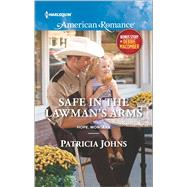 Safe in the Lawman's Arms My Funny Valentine by Johns, Patricia; Macomber, Debbie, 9780373756087