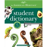 The American Heritage Student Dictionary by Houghton Mifflin Harcourt Publishing Company, 9780544336087